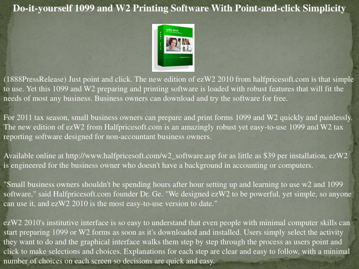 Do-it-yourself 1099 and W2 Printing Software With Point-and-click Simplicity