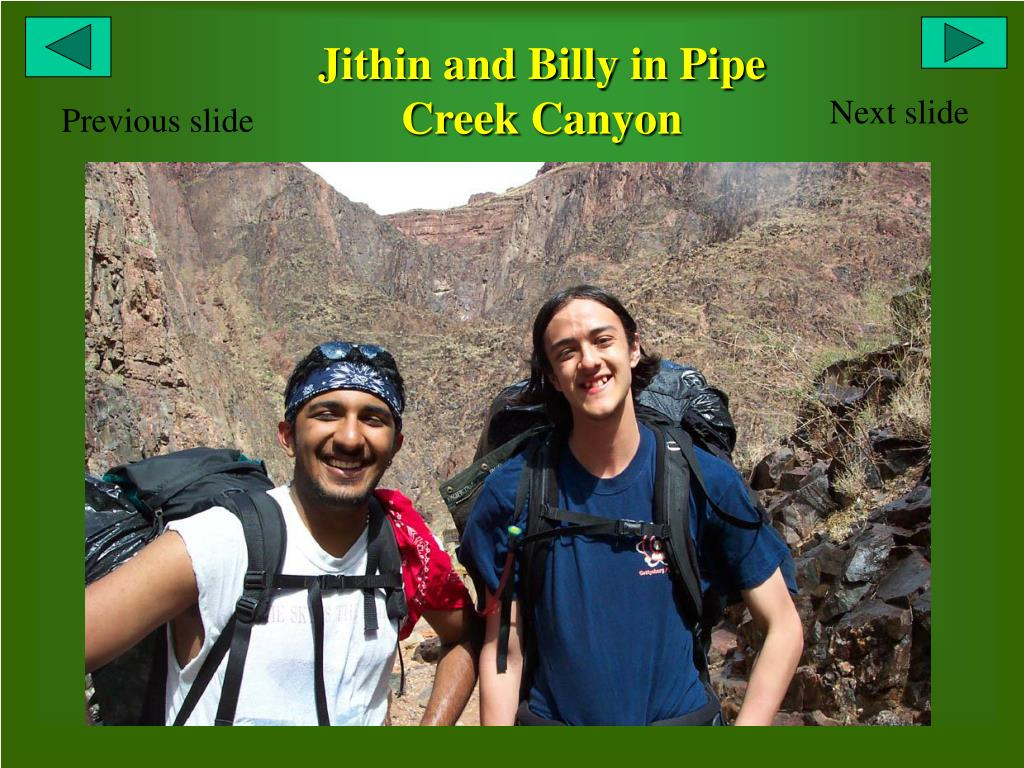 Jithin and Billy in Pipe Creek Canyon
