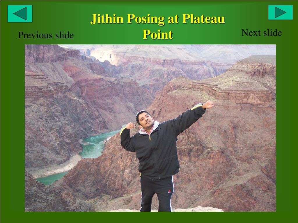 Jithin Posing at Plateau Point