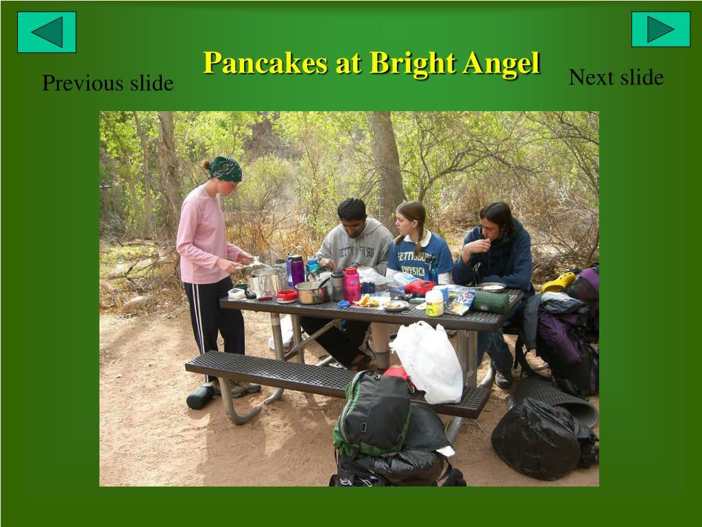 Pancakes at Bright Angel