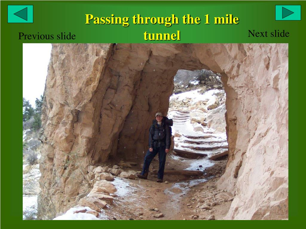 Passing through the 1 mile tunnel