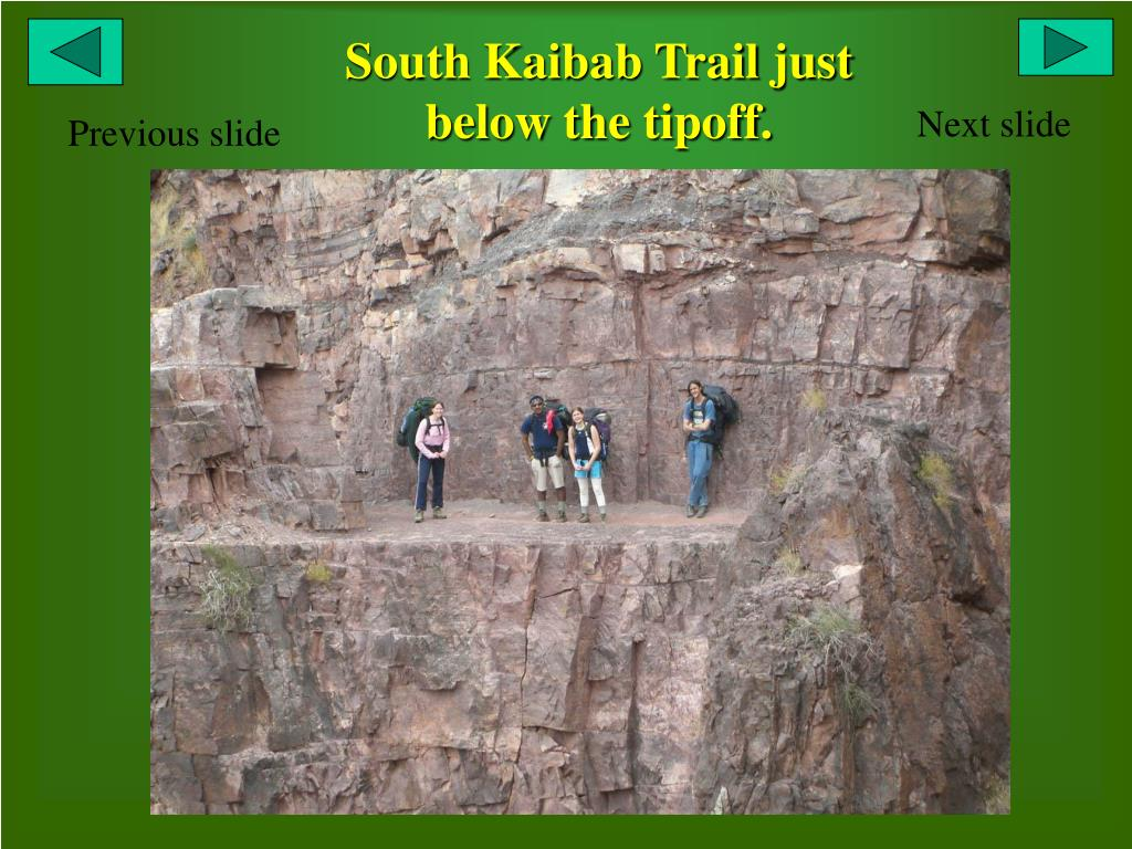 South Kaibab Trail just below the tipoff.