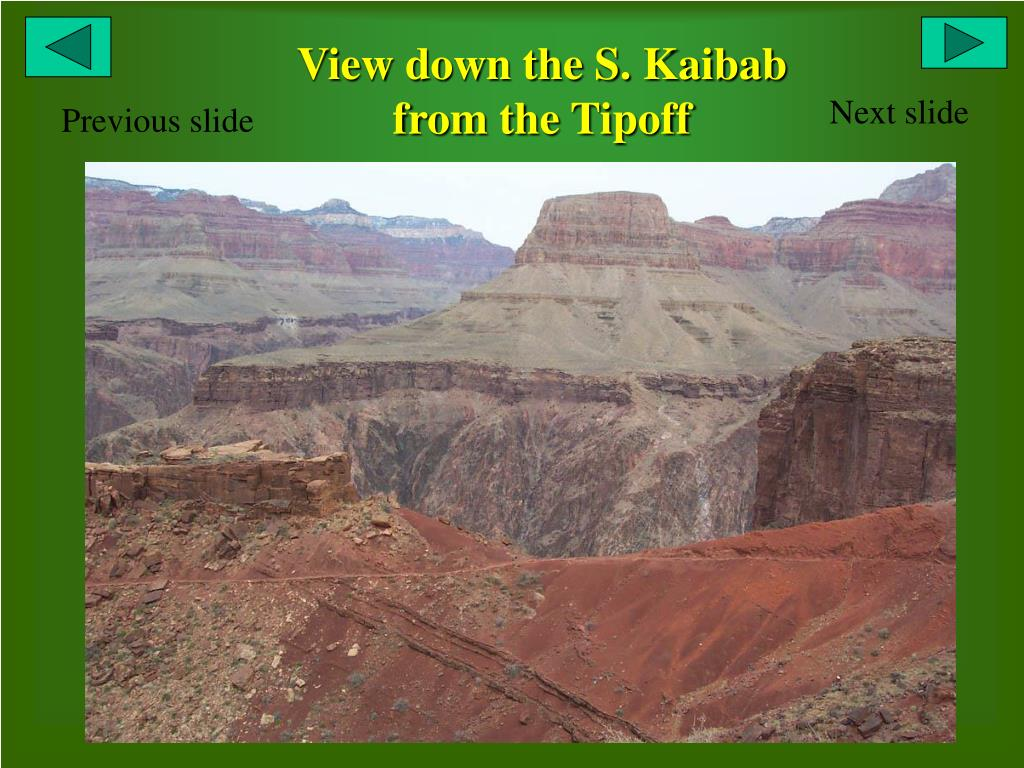 View down the S. Kaibab from the Tipoff