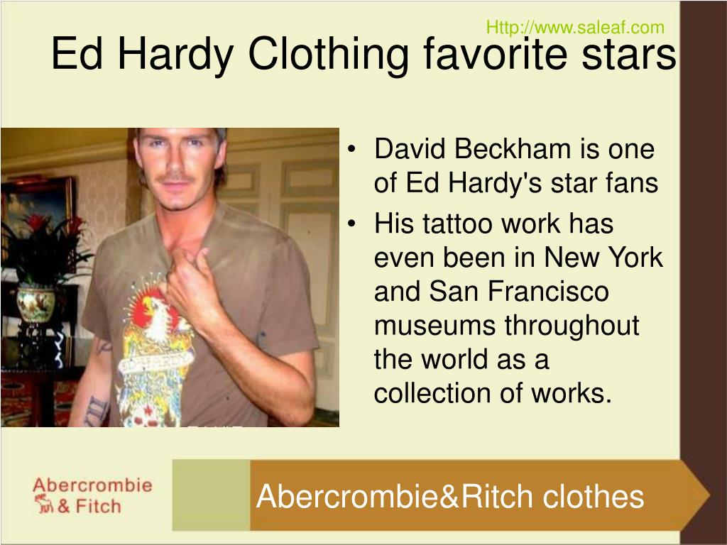 David Beckham is one of Ed Hardy's star fans