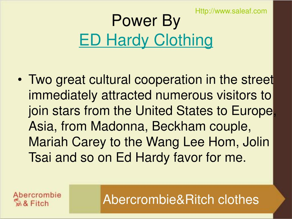Two great cultural cooperation in the street immediately attracted numerous visitors to join stars from the United States to Europe, Asia, from Madonna, Beckham couple, Mariah Carey to the Wang Lee Hom, Jolin Tsai and so on Ed Hardy favor for me.