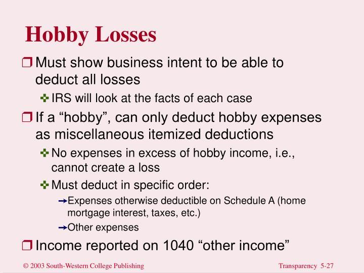 Hobby Losses