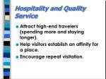 hospitality and quality service
