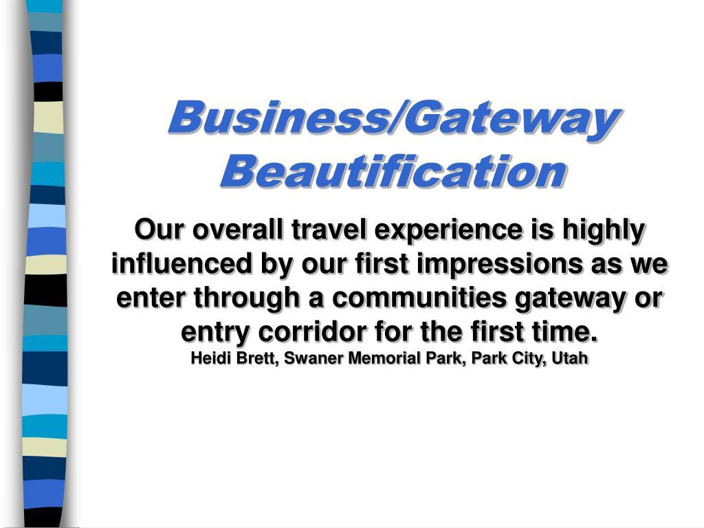 Business/Gateway Beautification
