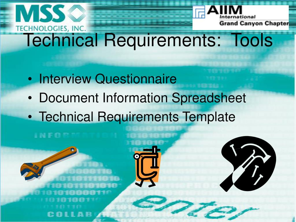 Technical Requirements:  Tools