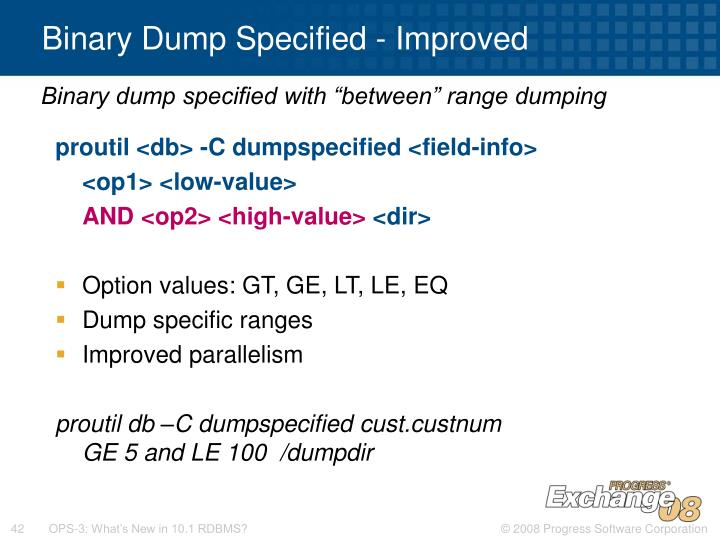 Binary Dump Specified - Improved