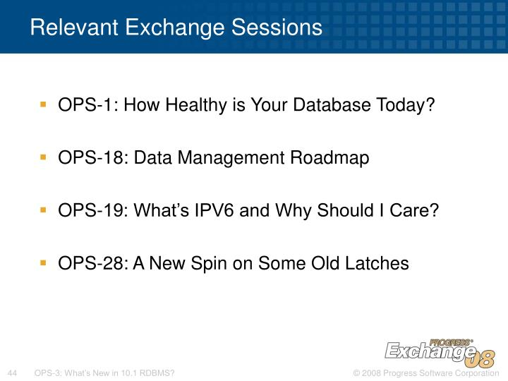 Relevant Exchange Sessions
