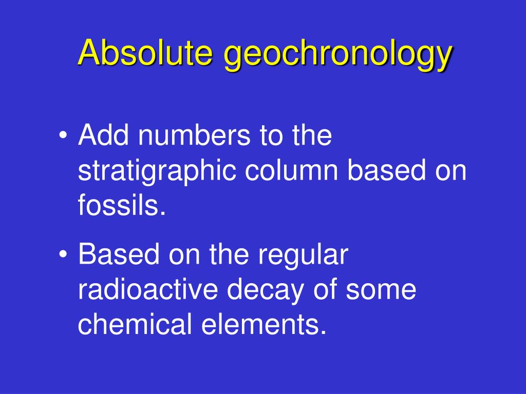 Absolute geochronology