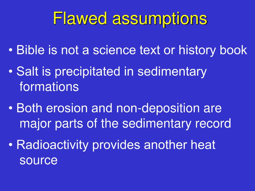Flawed assumptions