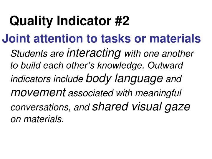 Quality Indicator #2
