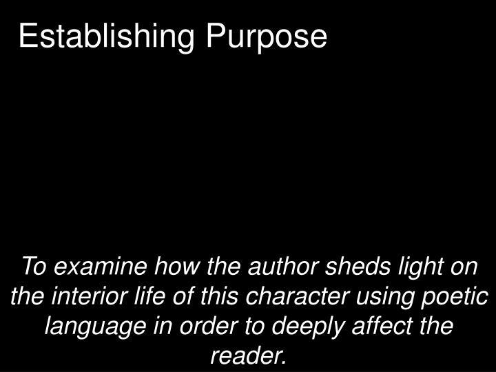 Establishing Purpose