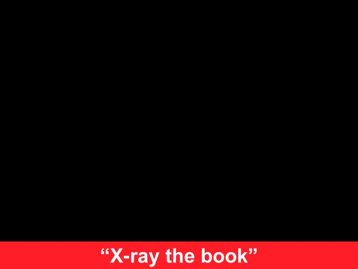 """""""X-ray the book"""""""