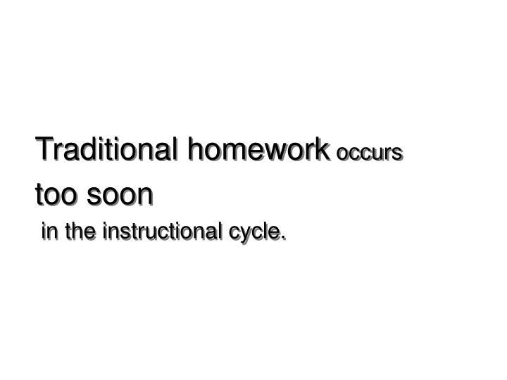 Traditional homework