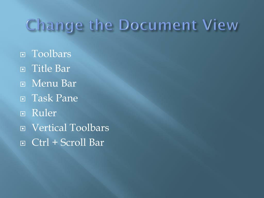 Change the Document View