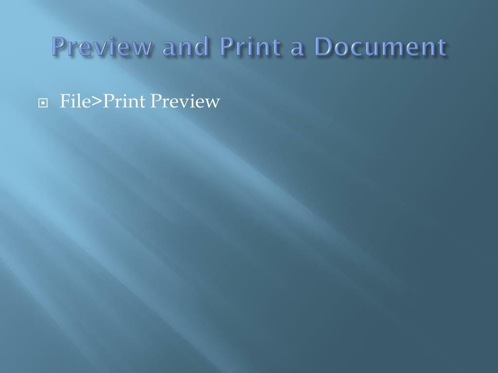 Preview and Print a Document