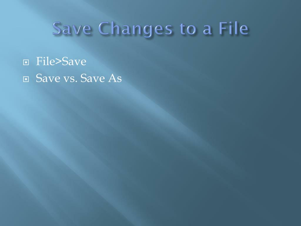 Save Changes to a File