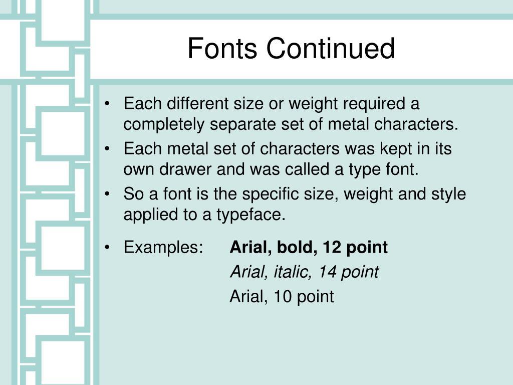 Fonts Continued