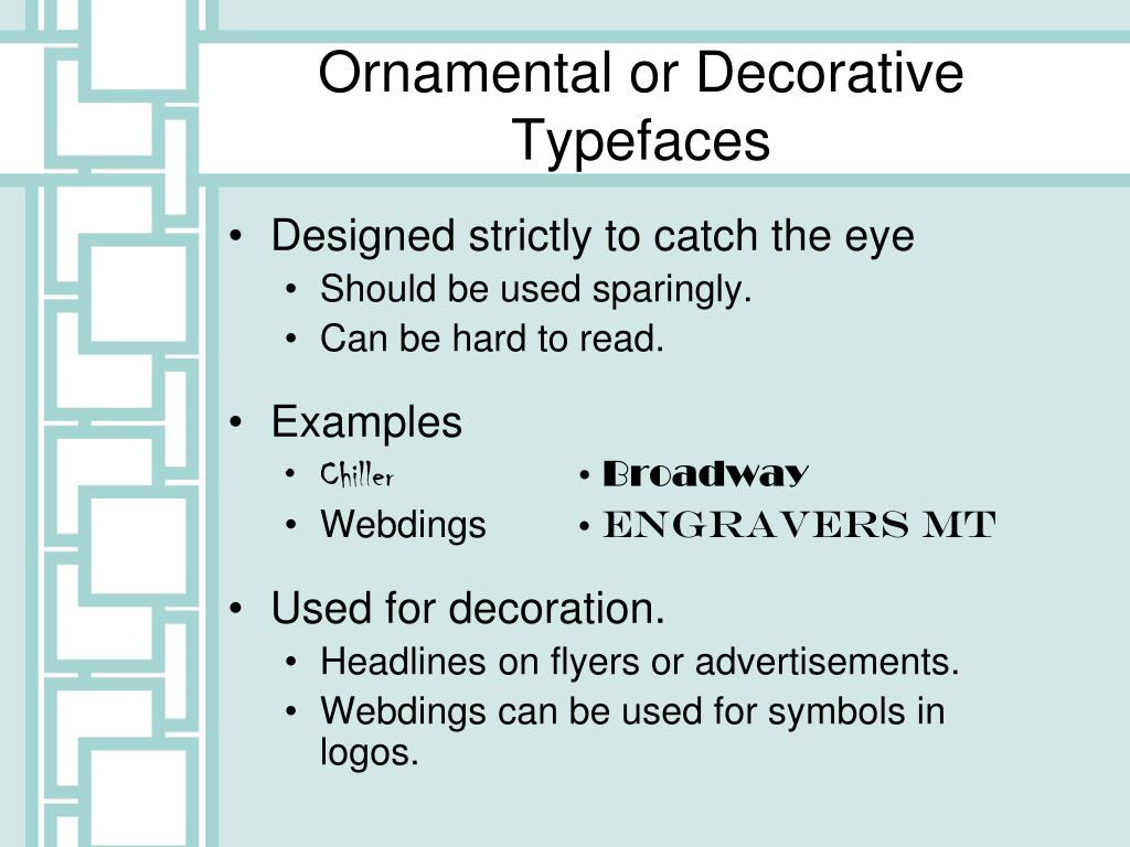 Ornamental or Decorative