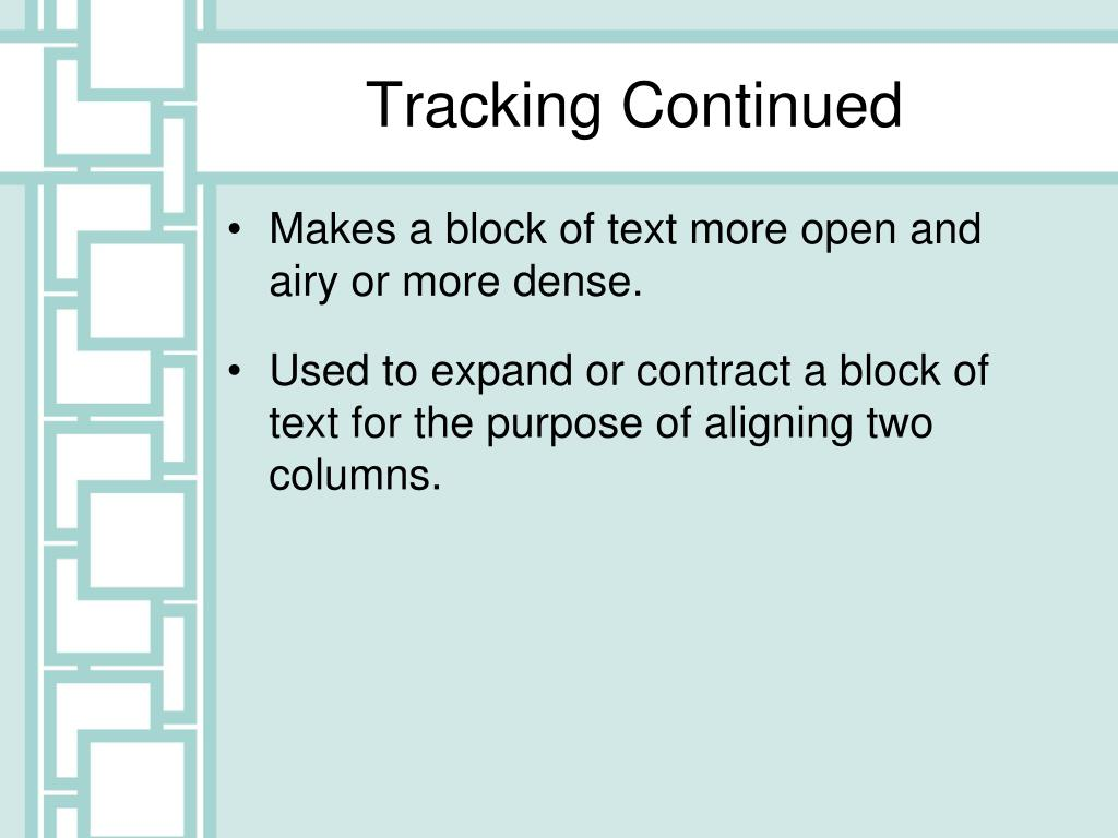 Tracking Continued