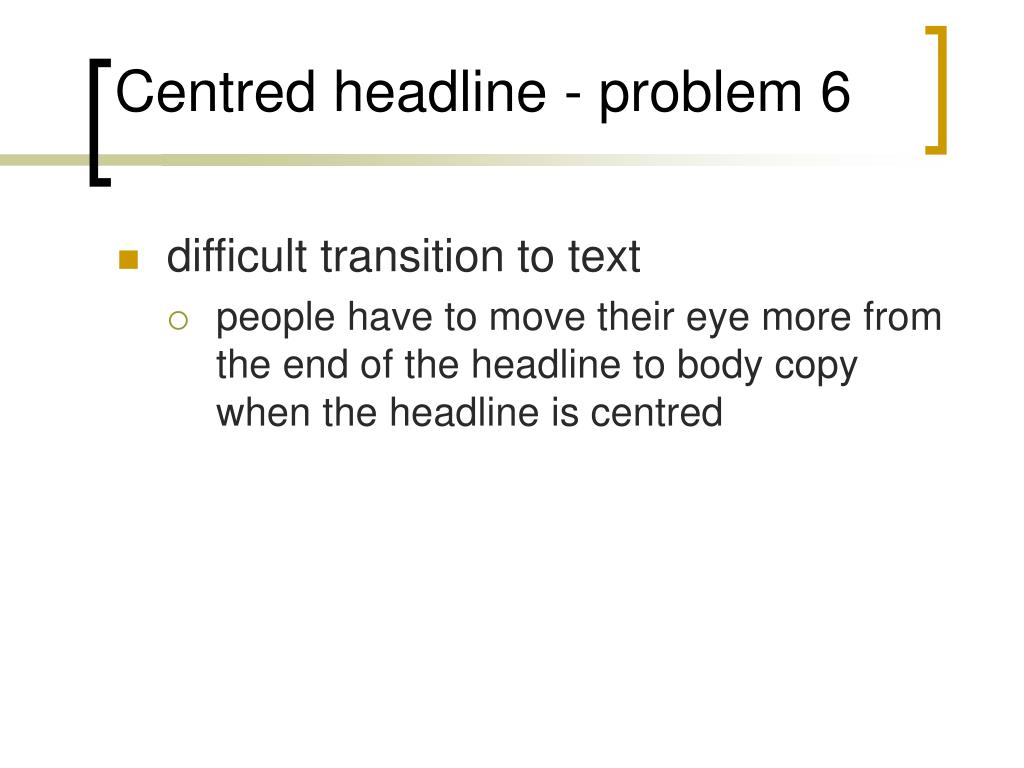 Centred headline - problem 6