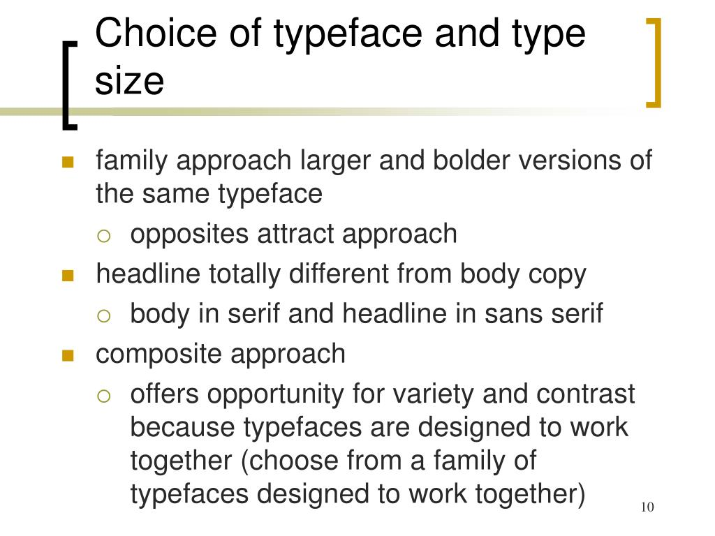 Choice of typeface and type size