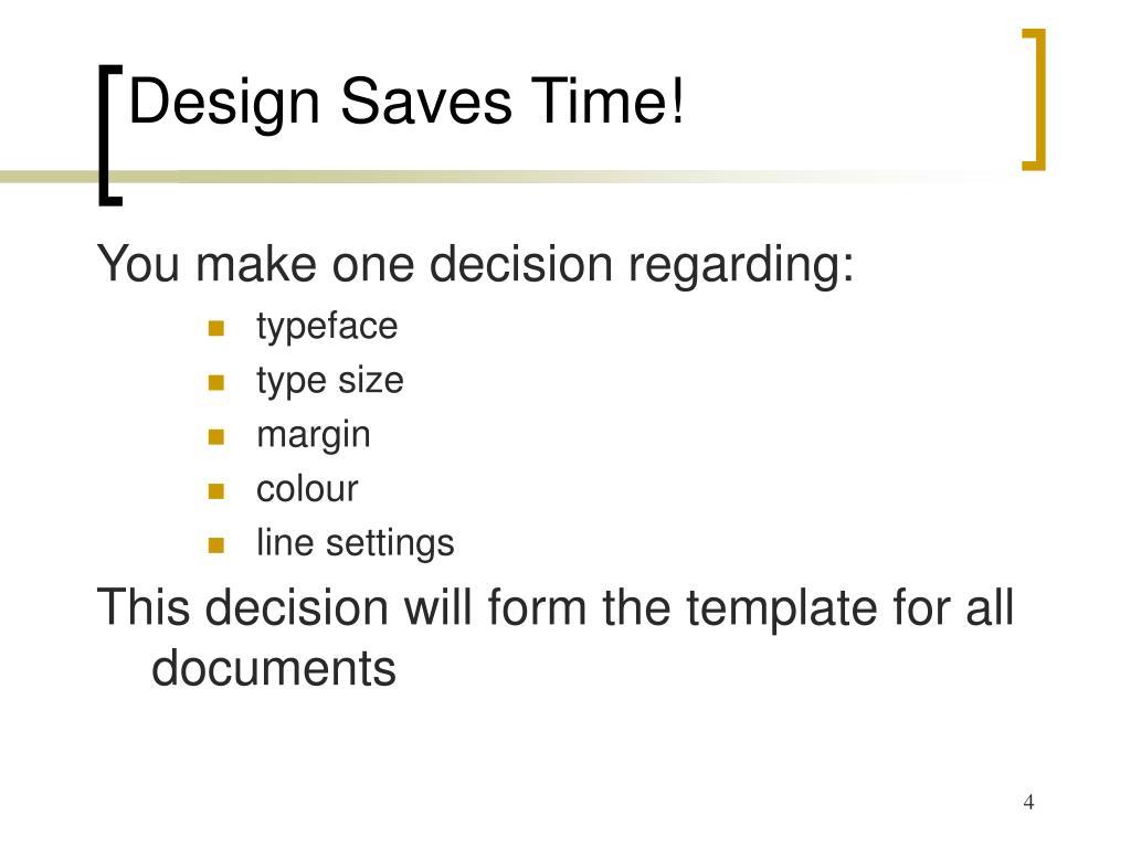 Design Saves Time!