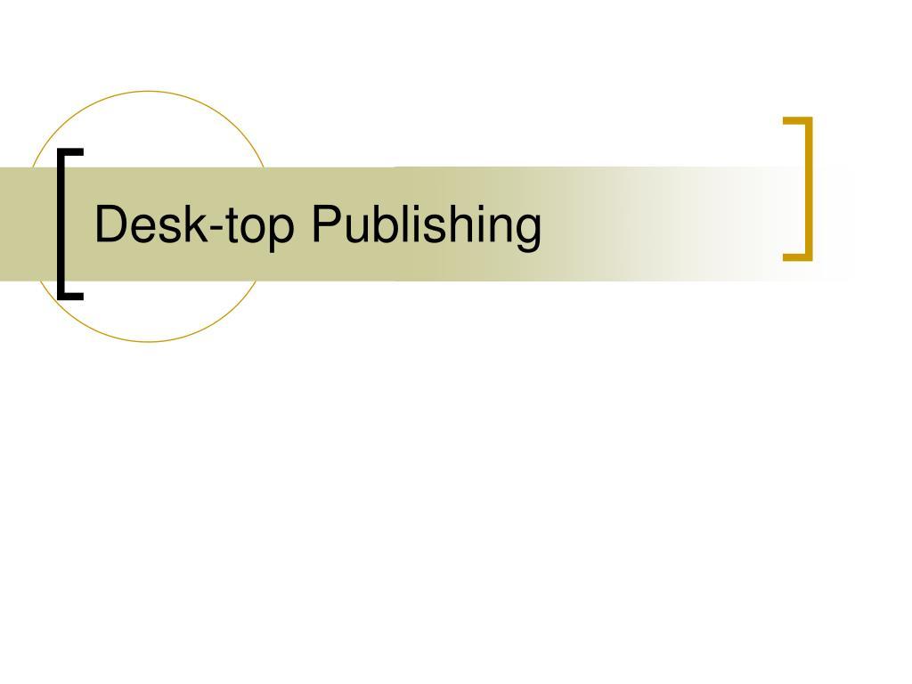 Desk-top Publishing