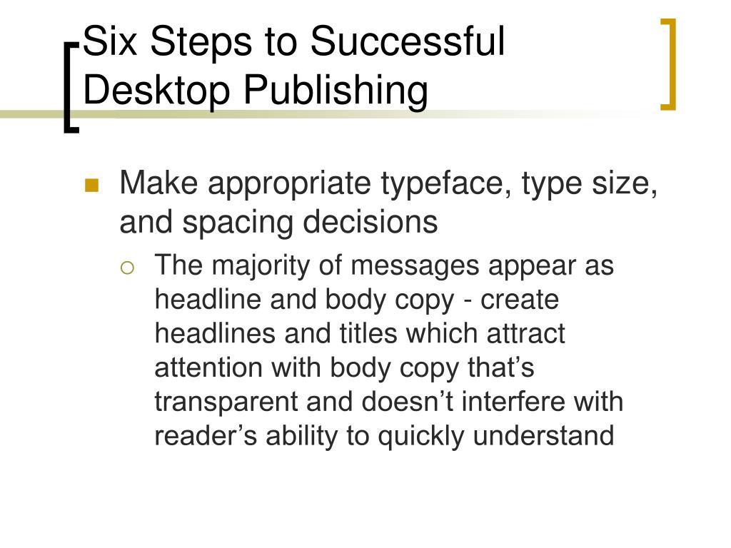 Six Steps to Successful Desktop Publishing