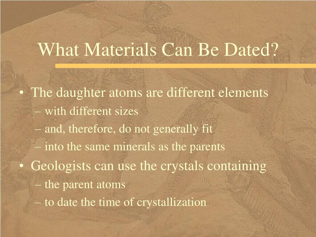 What Materials Can Be Dated?