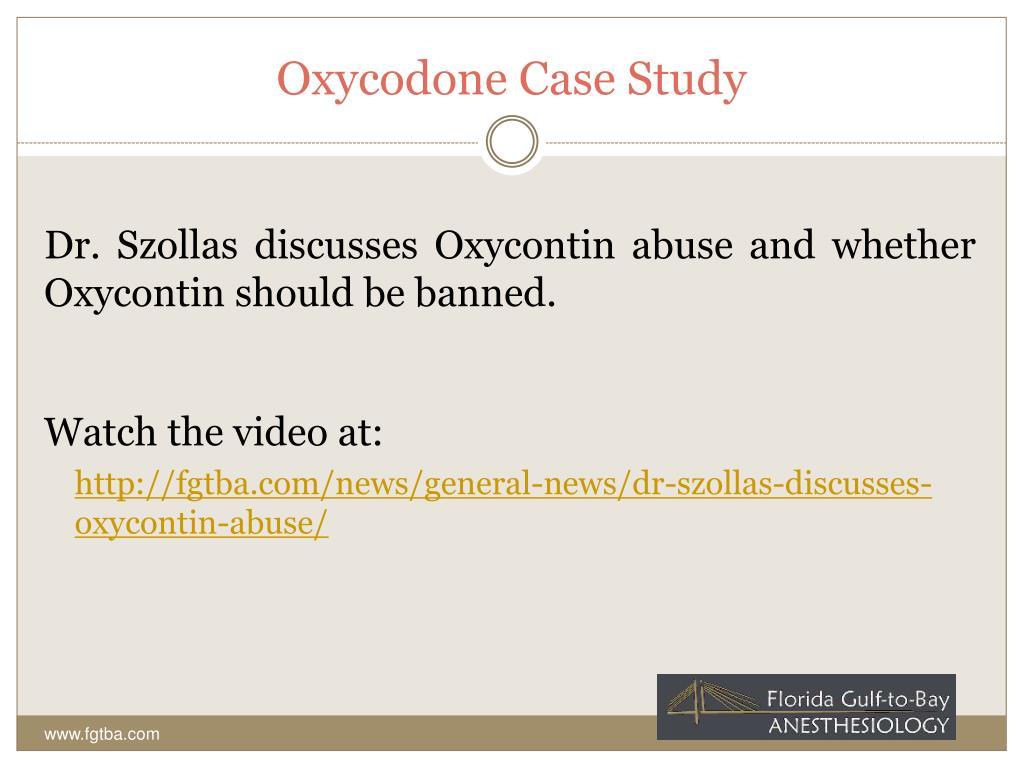 Oxycodone Case Study