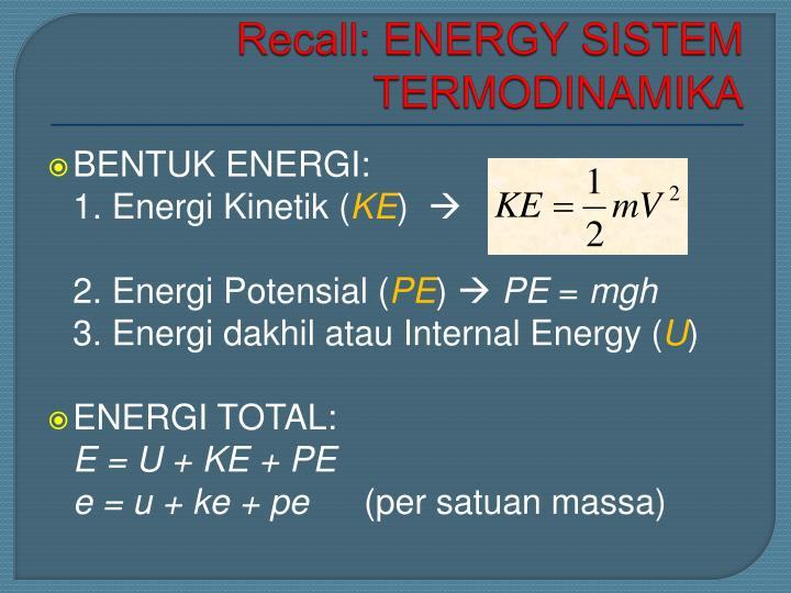 Recall: ENERGY SISTEM TERMODINAMIKA
