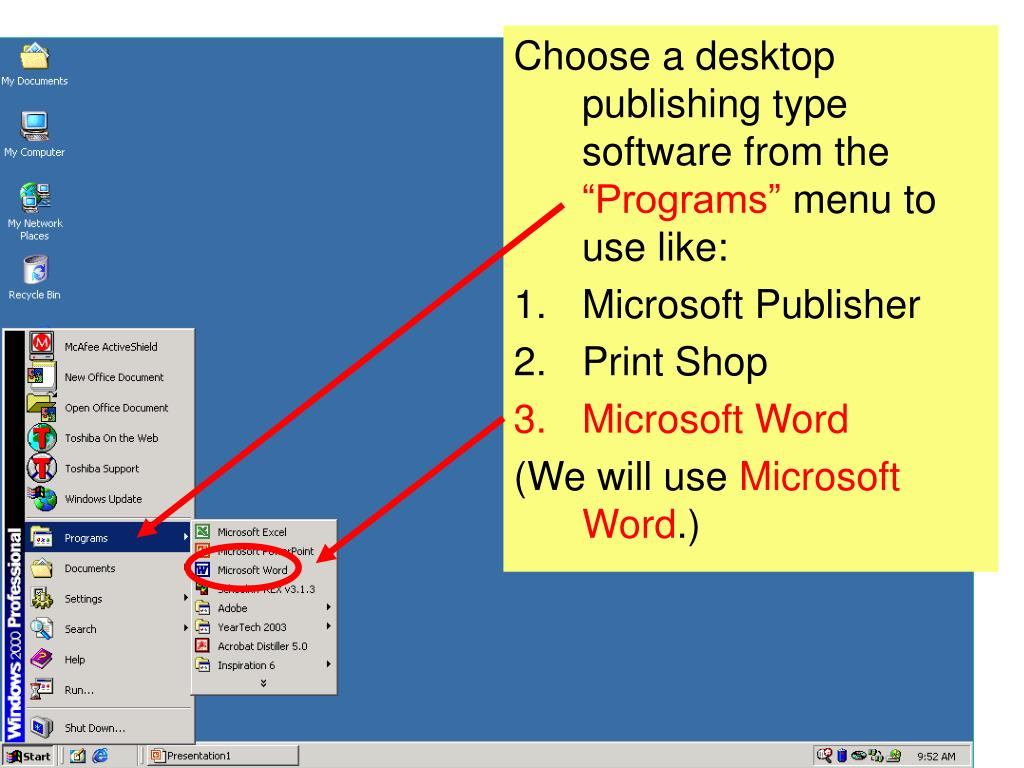 Choose a desktop publishing type software from the