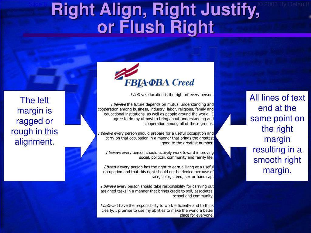 Right Align, Right Justify,