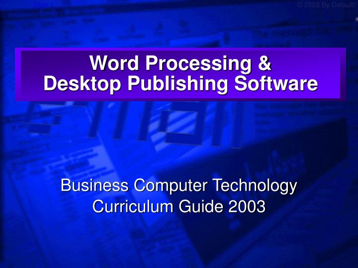 Word processing desktop publishing software