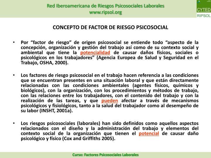 CONCEPTO DE FACTOR DE RIESGO PSICOSOCIAL