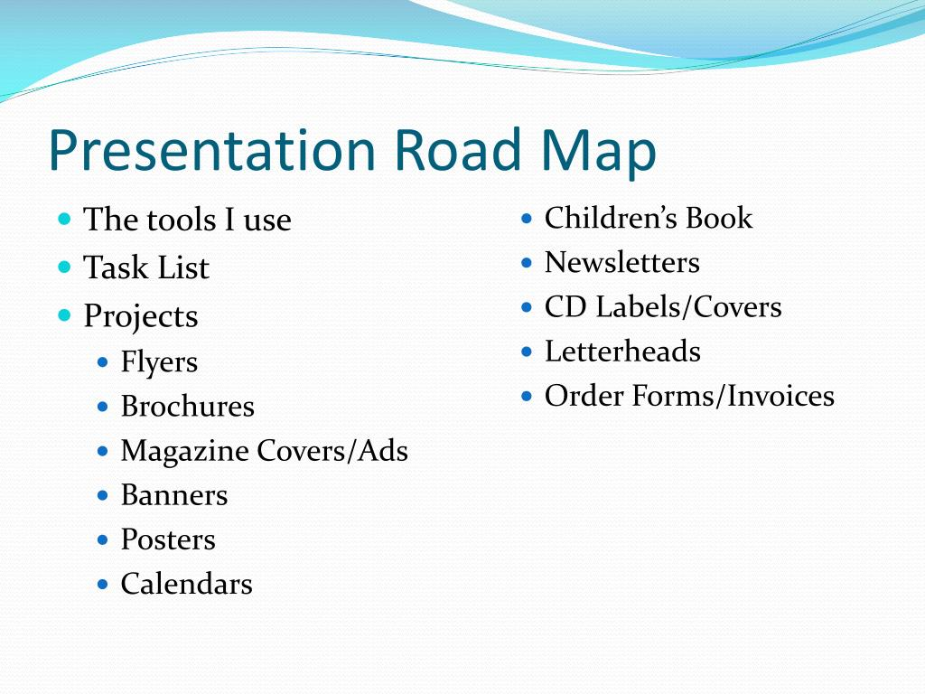 Presentation Road Map