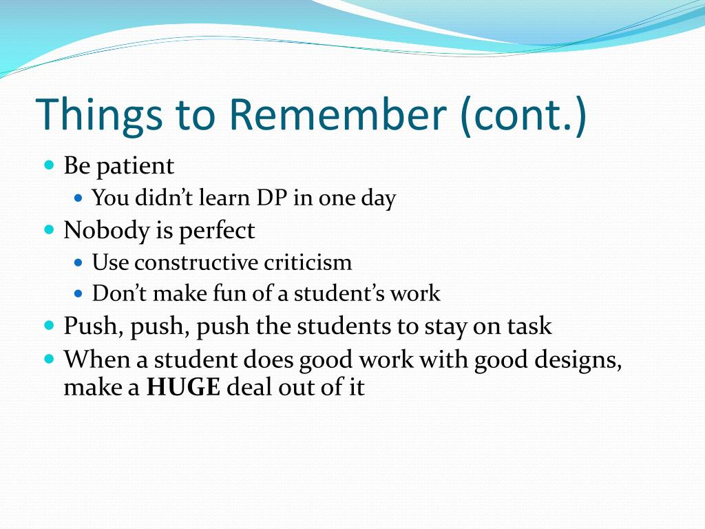 Things to Remember (cont.)