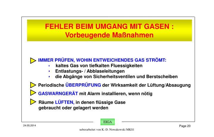 FEHLER BEIM UMGANG MIT GASEN :