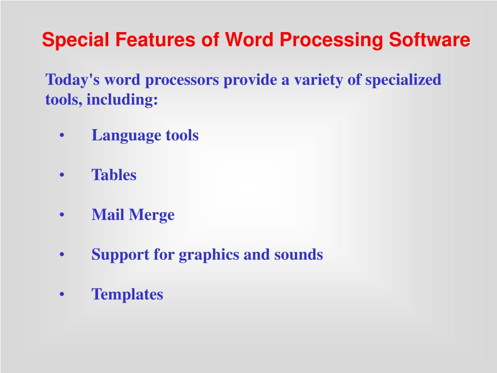 Special Features of Word Processing Software