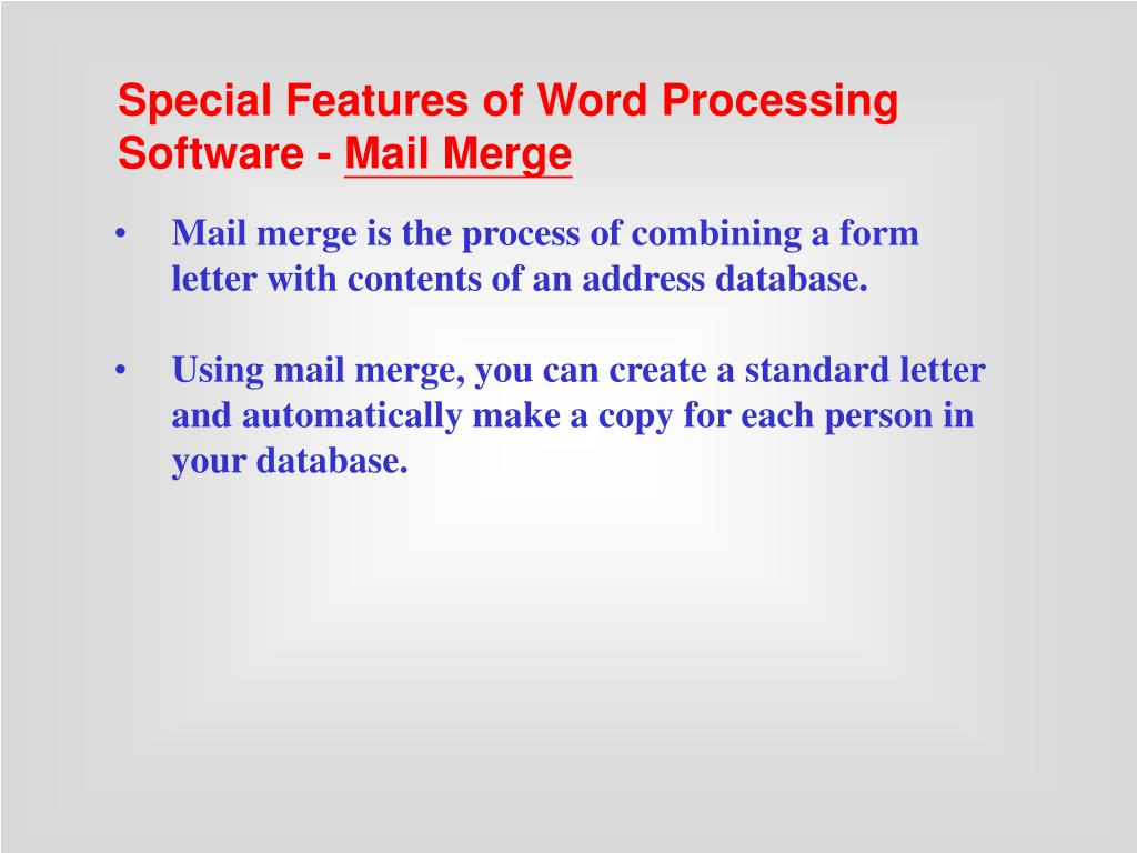 Special Features of Word Processing