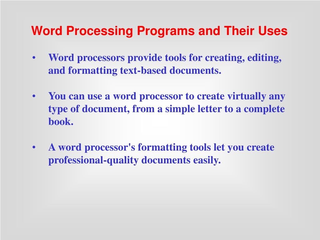 Word Processing Programs and Their Uses