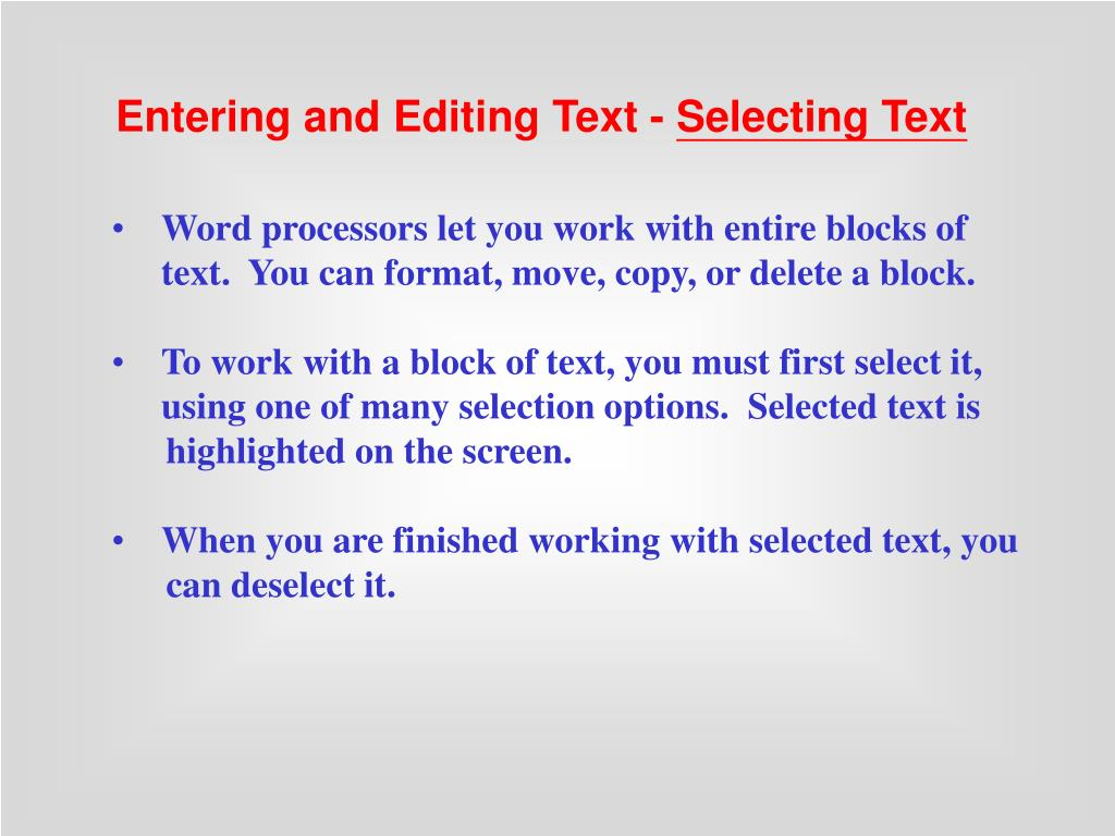 Entering and Editing Text -