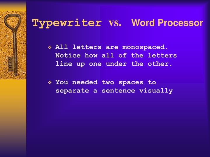 Typewriter vs word processor