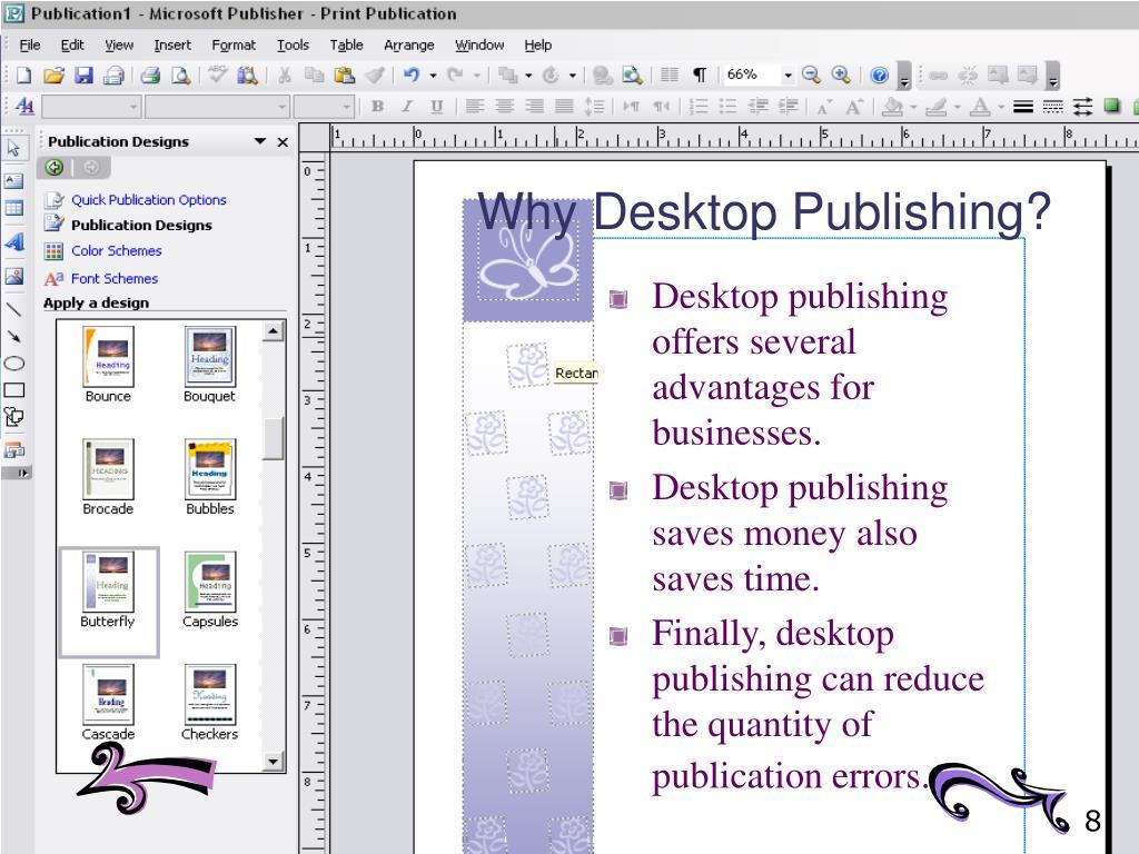 Why Desktop Publishing?