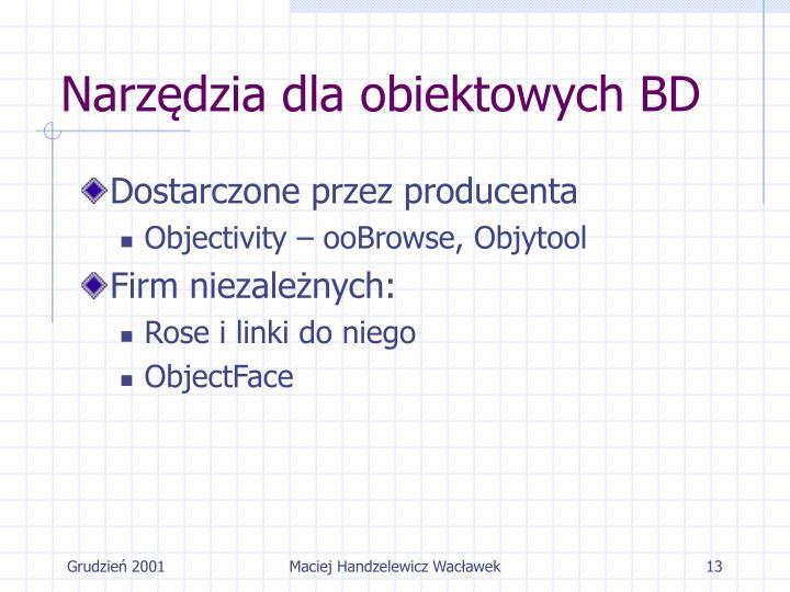 Narzędzia dla obiektowych BD