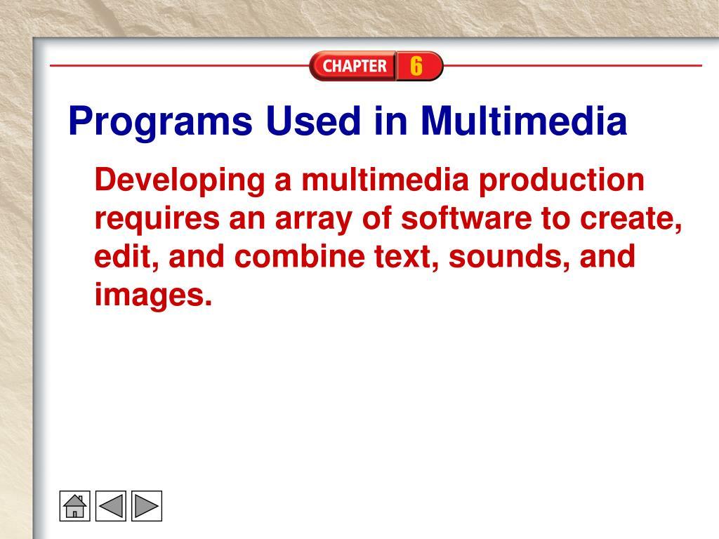 Programs Used in Multimedia